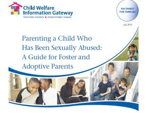 Parenting a Child Who Has Been Sexually Abused-A Guide for Foster and Adoptive Parents 2013 cover photo